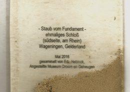 Kulturstaub Nr. 146, Wageningen Schlossfundament, eingereicht durch Edo Hebinck, Mai 2016 - Aktion Museum Droom en Geheugen, Ede / Nederland